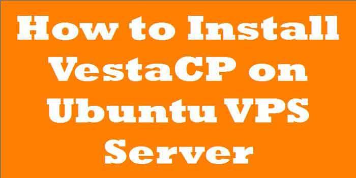 how to install vestacp on ubuntu vps server